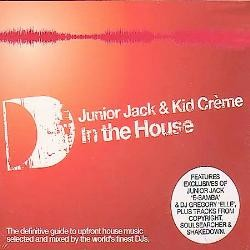 Junior Jack & Kid Creme - In The House