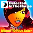 DEFECTED IN THE HOUSE  Miami 10 riva starr mixed