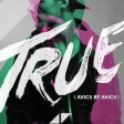AVICII BY AVICII - TRUE