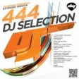 DJ SELECTION 444  2.0