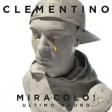 Clementino - Miracolo Ultimo Round